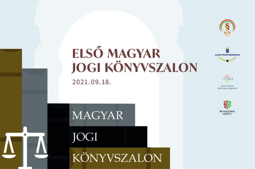 Első Magyar Jogi Könyvszalon – Jogi kiadványokról jogászoknak, hagyományteremtő szándékkal
